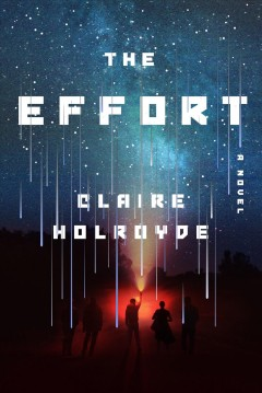 The effort by Holroyde, Claire