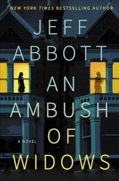 An ambush of widows by Abbott, Jeff.