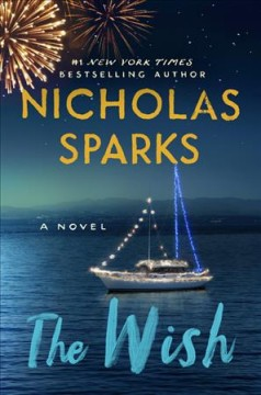The wish by Sparks, Nicholas