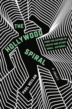 The Hollywood spiral by Neilan, Paul