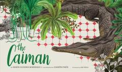 The Caiman by Manrique, Maria Eugenia