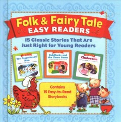 Folk & fairy tale easy readers : 15 classic stories that are just right for young readers. by