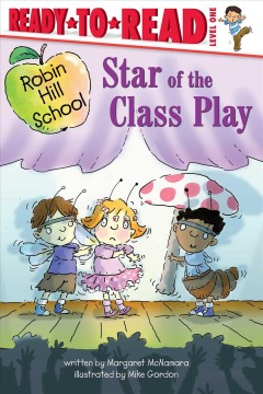 Star of the class play by McNamara, Margaret