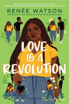 Love is a revolution by Watson, Renée