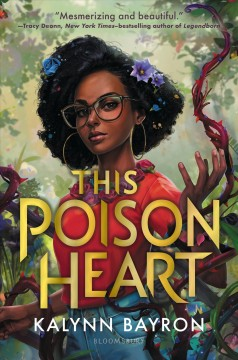 This poison heart by Bayron, Kalynn
