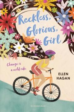 Reckless, glorious, girl by Hagan, Ellen