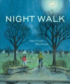 Night walk by O'Leary, Sara