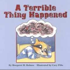 A terrible thing happened by Holmes, Margaret M.