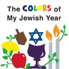 The colors of my Jewish year by Gold-Vukson, Marji.