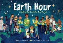 Earth hour : a lights-out event for our planet by Heffernan, Nanette