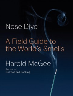 Nose dive : a field guide to the world