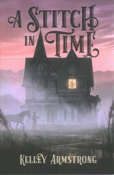 A stitch in time by Armstrong, Kelley.