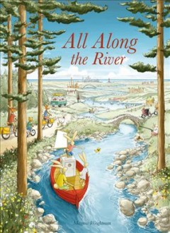 All along the river by Weightman, Magnus