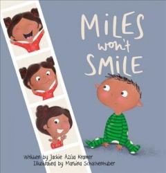 Miles Won't Smile by Kramer, Jackie Azua