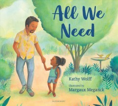 All we need by Wolff, Kathy