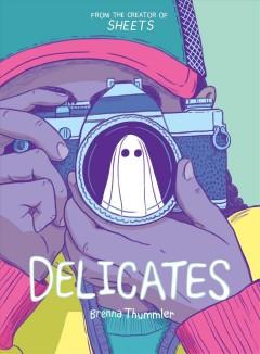 Delicates by Thummler, Brenna