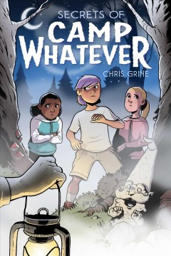 Secrets of Camp Whatever by Grine, Chris