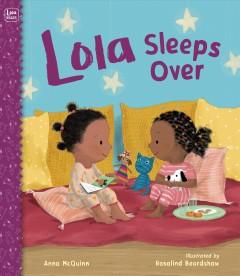 Lola sleeps over by McQuinn, Anna