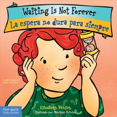 Waiting is not forever = La espera no dura para siempre by Verdick, Elizabeth