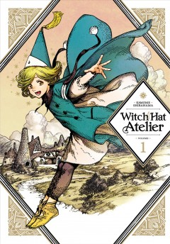 Witch hat atelier.   1 by Shirahama, Kamome.