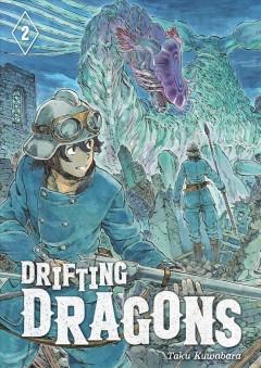 Drifting dragons.   Vol. 2 by Kuwabara, Taku