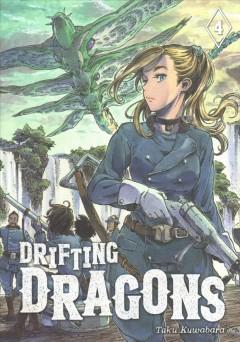 Drifting dragons.   Vol. 4 by Kuwabara, Taku