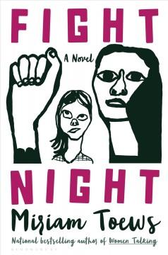 Fight night by Toews, Miriam