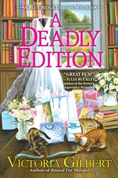 A deadly edition : a Blue Ridge Library mystery by Gilbert, Victoria.