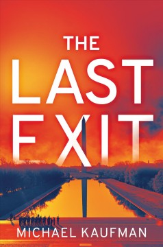The last exit : a Jen Lu mystery by Kaufman, Michael