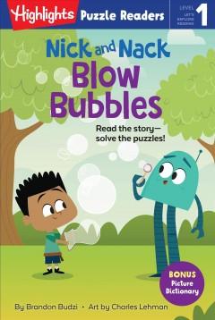 Nick and Nack Blow Bubbles by Budzi, Brandon