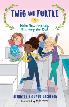 Make new friends, but keep the old by Jacobson, Jennifer