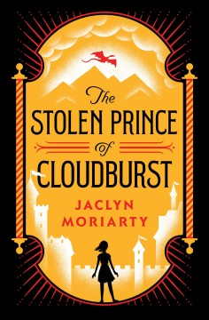 The stolen prince of Cloudburst by Moriarty, Jaclyn
