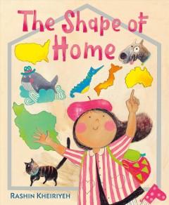 The shape of home by Kheiriyeh, Rashin