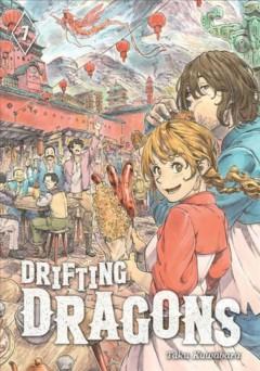Drifting Dragons 7 by Kuwabara, Taku