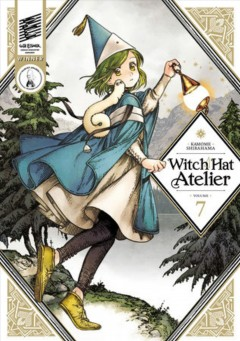 Witch hat atelier.   Volume 7 by Shirahama, Kamome.
