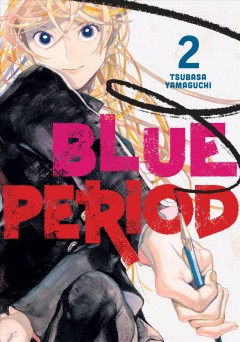 Blue period.   2 by Yamaguchi, Tsubasa