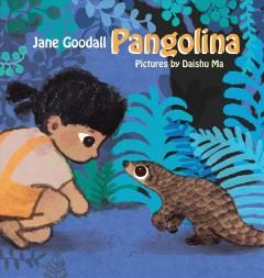 Pangolina by Goodall, Jane