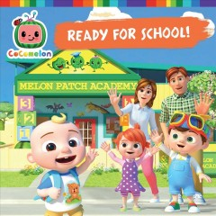 Ready for school! / adapted by Natalie Shaw. by Shaw, Natalie.