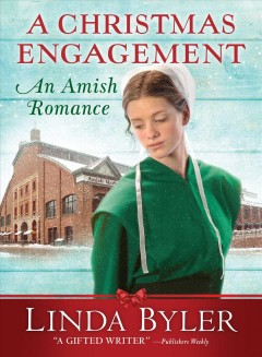 A Christmas Engagement: An Amish Romance by Byler, Linda