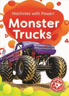Monster trucks by McDonald, Amy