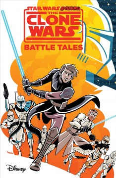 Star wars adventures : the clone wars : battle tales by Moreci, Michael.