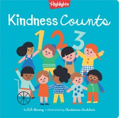 Kindness Counts 123 by R. a. Strong