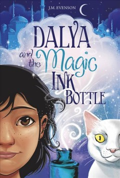 Dalya and the magic ink bottle by Evenson, J. M.