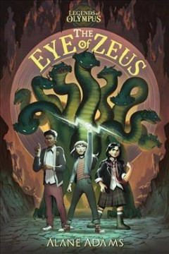 The eye of Zeus by Adams, Alane.