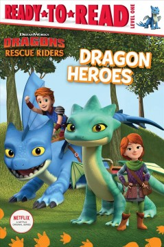 Dragon heroes by Shaw, Natalie