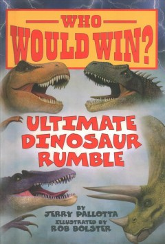Ultimate dinosaur rumble by Pallotta, Jerry