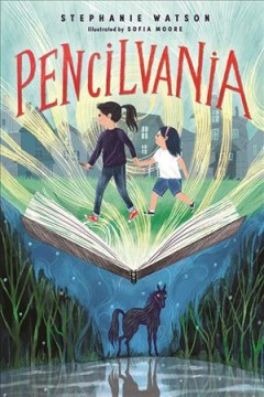 Pencilvania by Watson, Stephanie