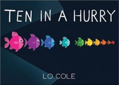 Ten in a hurry by Cole, Lo