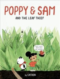 Poppy & Sam : and the leaf thief by Cathon