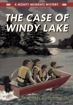 The case of windy lake by Hutchinson, Michael.
